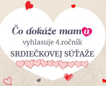 Srdiečková súťaž 2018 pre všetky maminky