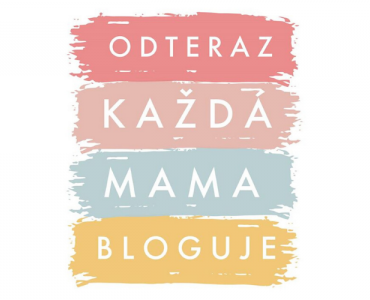 Odteraz každá mama bloguje