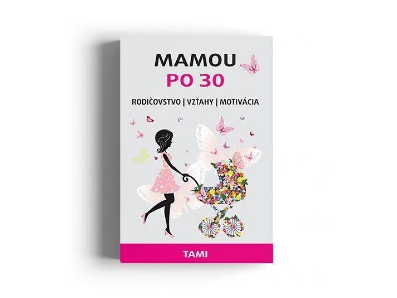 MAMOU PO 30 kniha