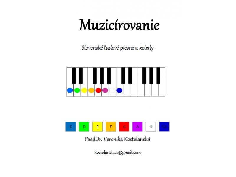 Muzicírovanie- predloha pre detský klavír- Slovenské ľudové piesne a koledy