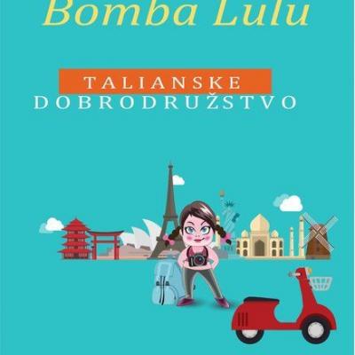 BombaLulu - Talianske Dobrodružstvo