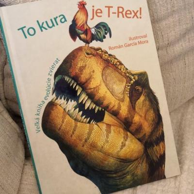 kniha    To kura je T-Rex!  vek 9+
