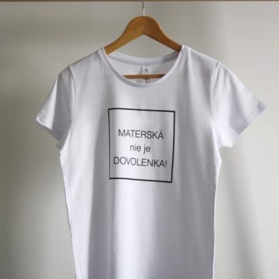 Biele tričko - Materská nie je dovolenka