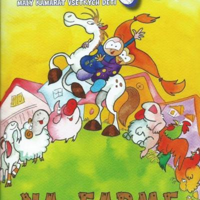 Zvedajko - Na farme