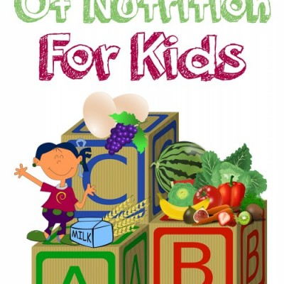ABCs OF NUTRITION FOR KIDS