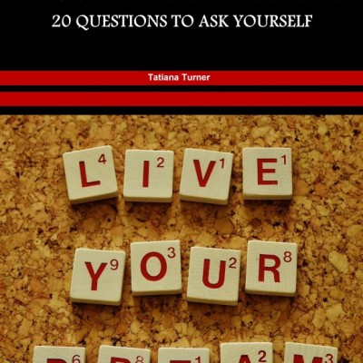 20 Questions To Ask Yourself To Identify Your Passions