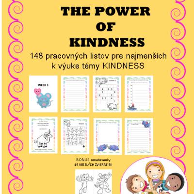 THE POWER OF KINDNESS - 148 pracovných listov pre najmenších