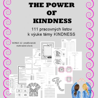 THE POWER OF KINDNESS -  111 pracovných listov