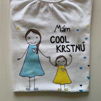 Originálne maľované tričko pre dievčatko, ktoré má COOL krstnú