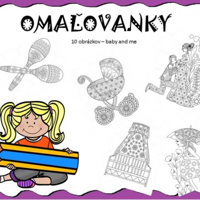 OMAĽOVANKY - baby and me