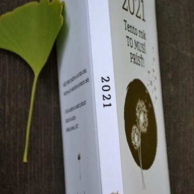 Básnická zbierka MUSELO TO PRÍSŤ + kalendár 2021 Tento rok TO MUSÍ PRÍSŤ