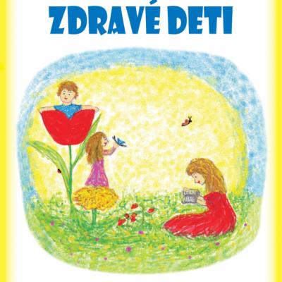 Kniha Ako žijú zdravé deti, Príbeh a poznatky rodiny, ktorej deti sú po celý rok zdravé