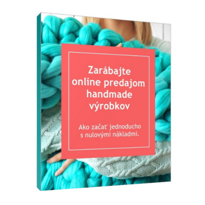 E-book: Zarábajte online predajom handmade výrobkov