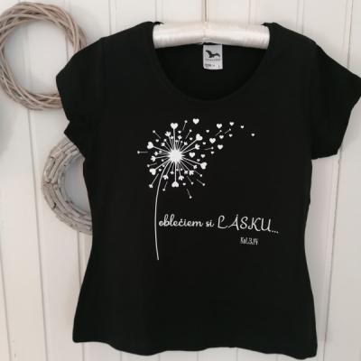 Dámske tričko-Oblečiem si lásku