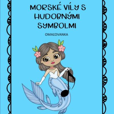 Malá Morská Víla s hudobnými znakmi - tracing - coloring book