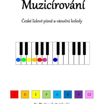 Muzicírování- predloha pre detský klavír- České ľudové piesne a koledy