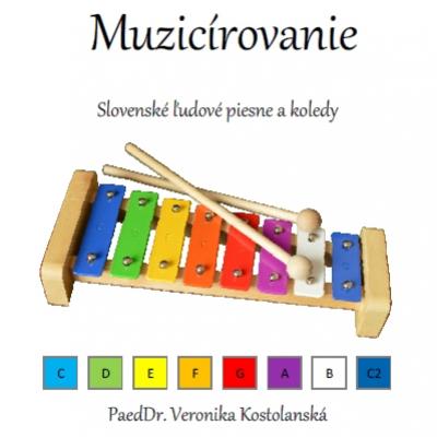 Muzicírovanie- predloha na hru na xylofóne (A)- Slovenské ľudové piesne a koledy
