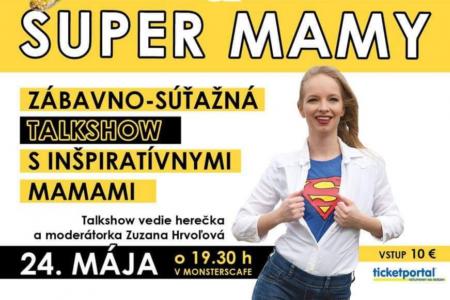SUPERMAMY - Súťažno-zábavná talkshow s inšpiratívnymi mamami