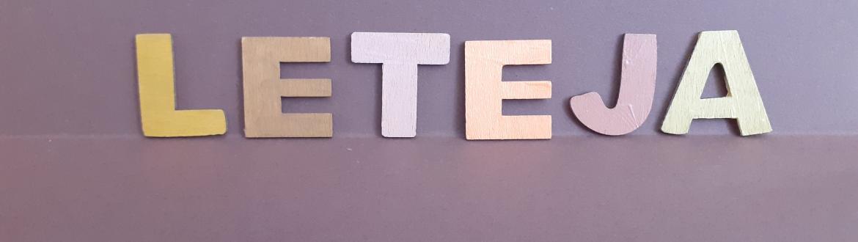 LeTeJa - Moje drevené radosti