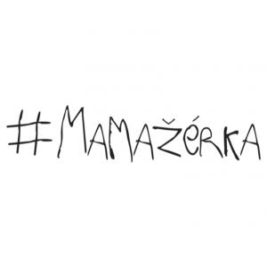 #mamažérka